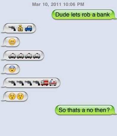 really funny text messages | dude let's rob a bank text message