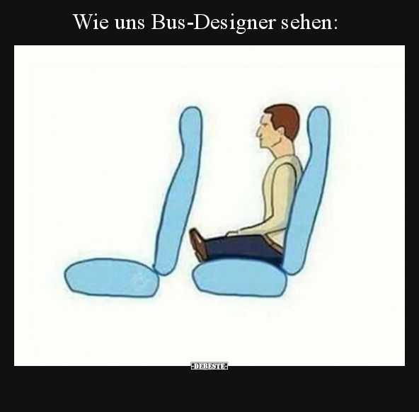 As bus designers see us .. | Funny pictures, sayings, jokes, really funny