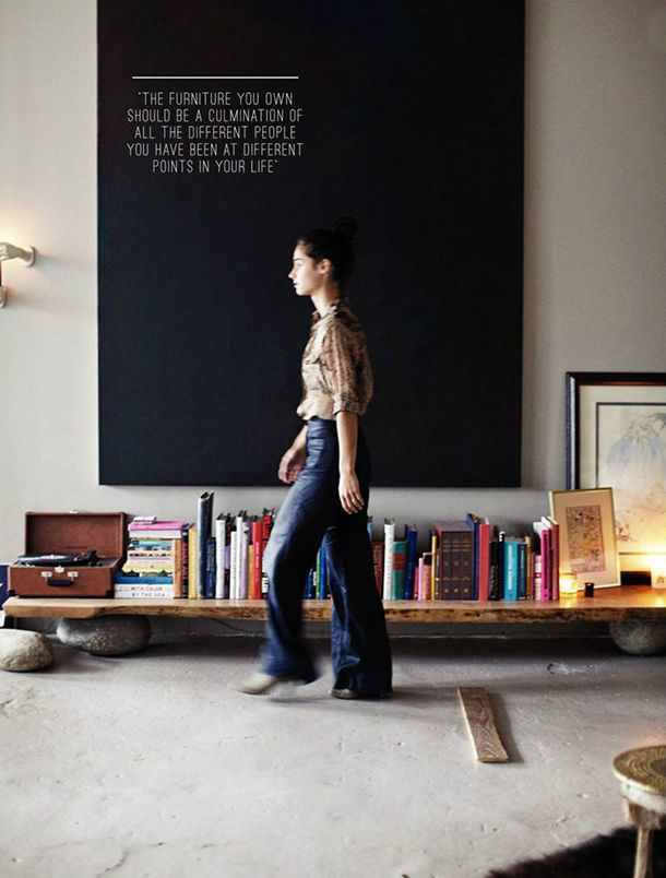 """""""The furniture you own should be a culmination of all the different people you h..."""