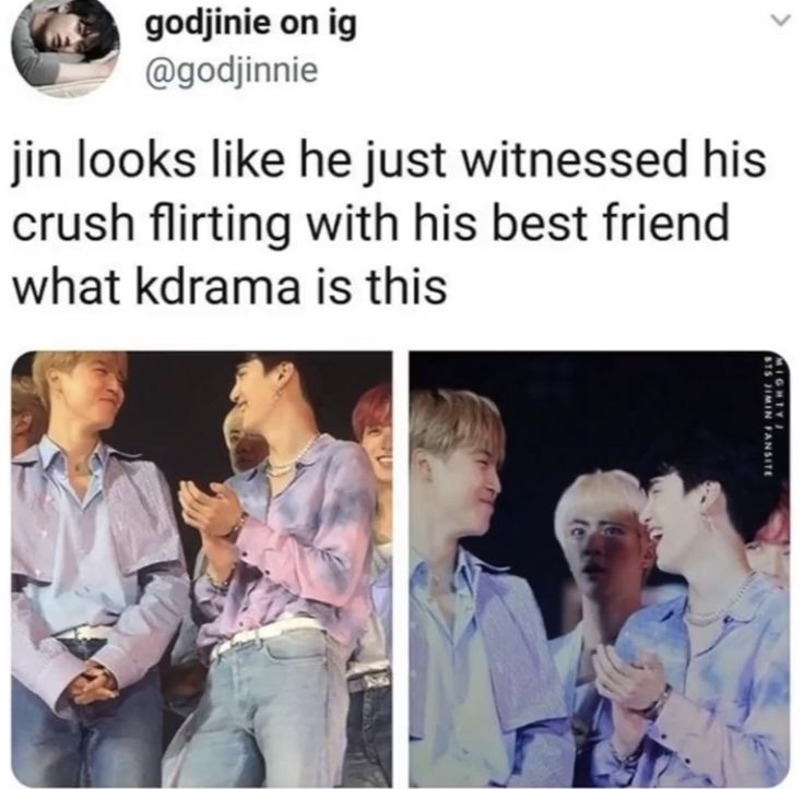 More likely, seeing two flirting with each other while Jin is single 😂😂